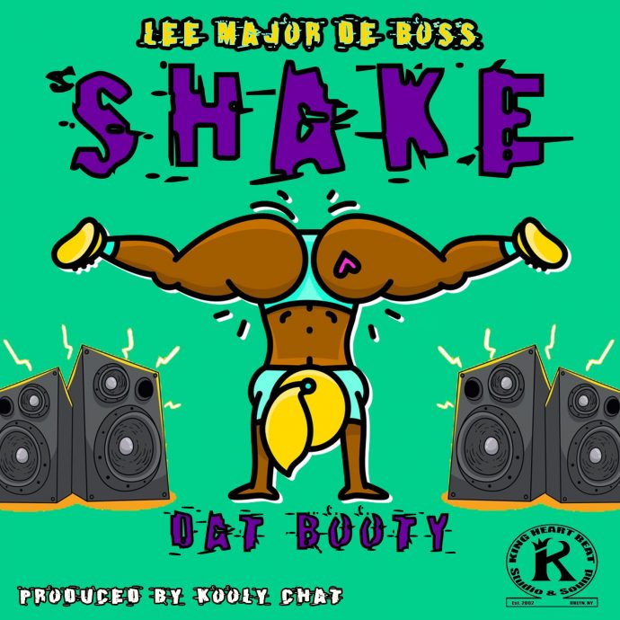 Lee Major - Shake Dat Booty (Produced by Kooly Chat)